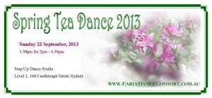 The Early Dance Consort 2013 Spring Tea Dance, Sunday 22 September