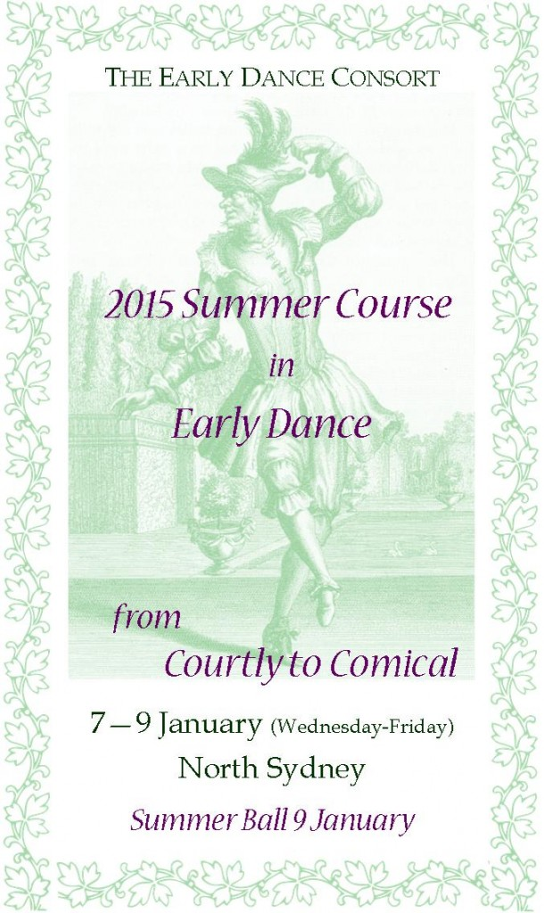 2015 Summer Course in Early Dance from Courtly to Comical